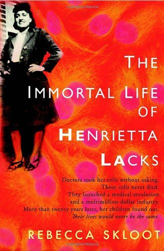 20100316we-the-immortal-life-of-henrietta-lacks-by-rebecca-skloot.jpg