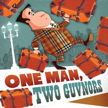September 10 through October 5: One Man, Two Guvnors