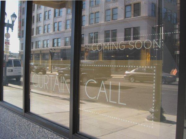 Curtain Call coming soon window.jpg