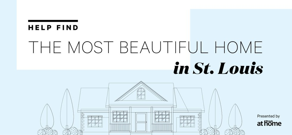 Help Find the Most Beautiful Home in St. Louis