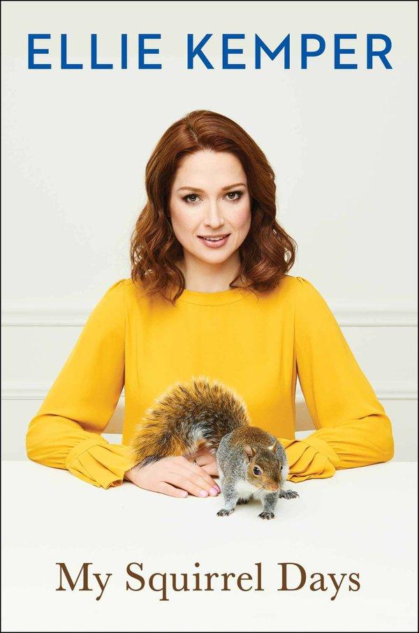Ellie Kemper book cover My Squirrel Days.jpg