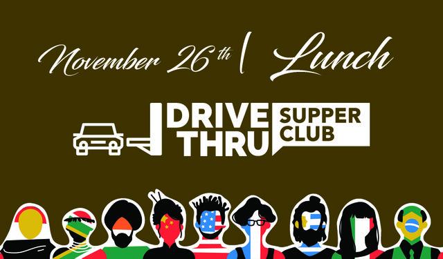 nov-26-drive-thru-supper-club-lunch.jpg