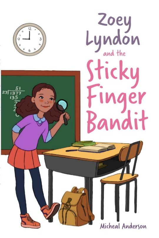 Zoey Lyndon and the Sticky Finger Bandit.jpg