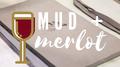 Mud Merlot General Graphic Rectangular.png